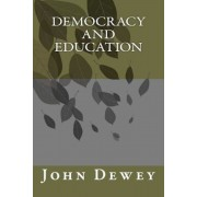 Democracy and Education, Paperback