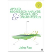 Applied Regression Analysis and Generalized Linear Models (Fox John)(Cartonat) (9781452205663)