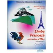 Manual franceza clasa 8 l1 - Micaela Slavescu Angela Soare
