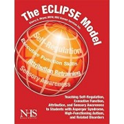 The Eclipse Model: Teaching Self-Regulation, Executive Function, Attribution, and Sensory Awareness, Paperback/Sherry Moyer