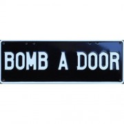 """Novelty Number Plate - Bomb A Door White On Black"""