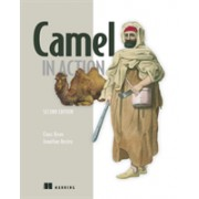 Camel in Action, Second Edition (Ibsen Claus)(Paperback) (9781617292934)