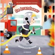 De brandweer - Beeldwoordenboek - Guénolée André