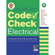 Code Check Electrical: An Illustrated Guide to Wiring a Safe House, Paperback/Redwood Kardon