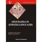 Masurarea in stiintele educatiei/Elisabeta Voiculescu, Florea Voiculescu