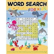 101 Word Search for Kids & Coloring Large Print and Fun Activity Book: Entertainment Hour to Play Puzzles and Improve Intelligence of the Brain., Paperback/Russ Focus