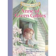 Classic Starts(tm) Anne of Green Gables, Hardcover