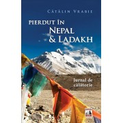 Pierdut in Nepal & Ladakh. Jurnal de calatorie