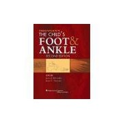 THE CHILDS FOOT AND ANKLE