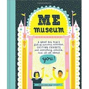 Me Museum (an Activity Book): A Great Big Place Full of Awesome Activities, Exciting Exhibits, and Astonishing Artwork. and It's All about You!, Hardcover/M. H. Clark