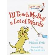 I'll Teach My Dog a Lot of Words, Hardcover