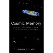 Cosmic Memory - The Story of Atlantis, Lemuria and the Division of the Sexes (Steiner Rudolf)(Paperback) (9780893452278)