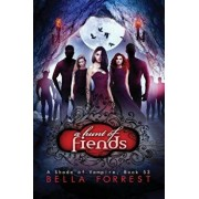 A Shade of Vampire 53: A Hunt of Fiends, Paperback/Bella Forrest