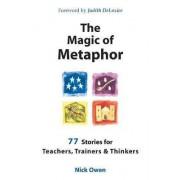The Magic of Metaphor by Nick Owen