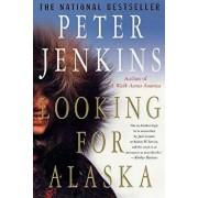 Looking for Alaska, Paperback/Peter Jenkins