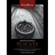 The Finest Wines of Tuscany and Central Italy: A Regional and Village Guide to the Best Wines and Their Producers, Paperback/Nicolas Belfrage