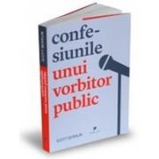 Confesiunile unui vorbitor public.