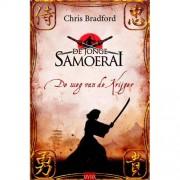 De jonge Samoerai: De weg van de krijger - Chris Bradford
