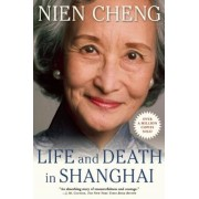 Life and Death in Shanghai, Paperback