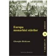 Europa Monarhiei Starilor - Gheorghe Bichicean