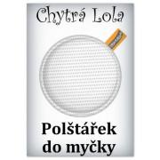 Chytrá Lola - Polštářek do myčky (PM02)