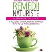 Remedii Naturiste Pentru Hepatita C Si Ficat - Stephen Harrod Buhner