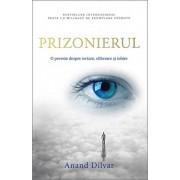 Prizonierul. O poveste despre iertare, eliberare si iubire