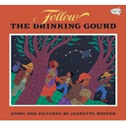 Follow the Drinking Gourd, Paperback/Jeanette Winter