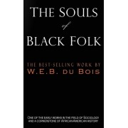 The Souls of Black Folk, Hardcover