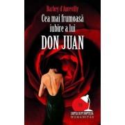 Cea mai frumoasa iubire a lui Don Juan