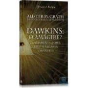 Dawkins o amagire - Alister Mcgrath Joanna Collicutt Mcgrath