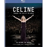 Celine: Through the Eyes of the World [Blu-Ray Disc]