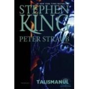 Talismanul - Stephen King Peter Straub