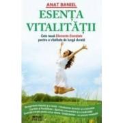 Esenta vitalitatii - Anat Baniel