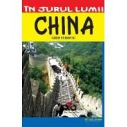 In jurul lumii - China - Ghid turistic