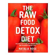 Raw Food Detox Diet - The Five-step Plan for Vibrant Health and Maximum Weight Loss (Rose Natalia)(Paperback) (9780060834371)