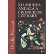 Reuniunea anuală a cronicilor literare - Pecican, Ovidiu.