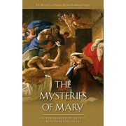 The Mysteries of Mary: Growing in Faith, Hope, and Love with the Mother of God, Paperback/Marie-Dominique Philippe