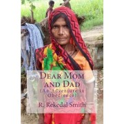 Dear Mom and Dad: An Adventure in Obedience, Paperback