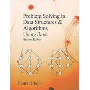 Problem Solving in Data Structures & Algorithms Using Java, Paperback/Hemant Jain