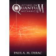 Lectures on Quantum Mechanics, Paperback