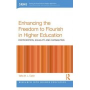 Enhancing the Freedom to Flourish in Higher Education