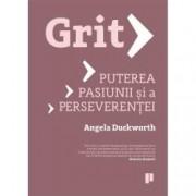 Grit. Puterea pasiunii si a perseverentei