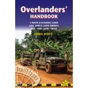 Reisgids Overlanders' Handbook a worldwide route and planning guide for Car – 4WD – Van – Truck | Trailblazer
