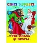 Cinci povesti - Frumoasa si Bestia