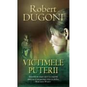 Victimele puterii - Robert Dugoni
