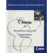 Chimie C1. Manual pentru clasa a XII-a/Georgeta Tanasescu, Maria Negoiu