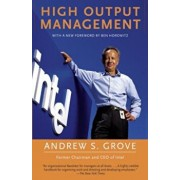 High Output Management, Paperback/Andrew S. Grove