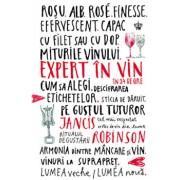 Expert in vin in 24 de ore/Jancis Robinson