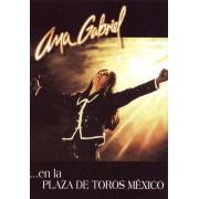 Ana Gabriel: En La Plaza de Toros Mexico [DVD] [1998]